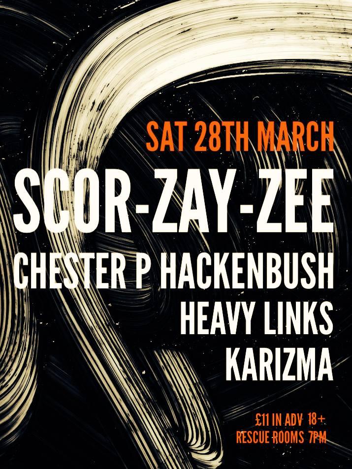 ScorZayZee & Chester P gig